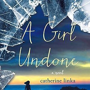 A Girl Undone Audiobook