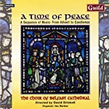 A Time of Peace: A Sequence of Music From Advent to Candlemas