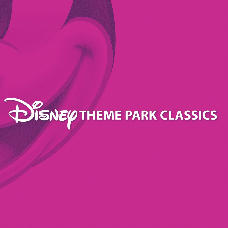 Disney Theme Park Classics by Walt Disney