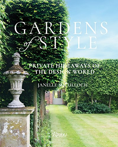 Cheap  Gardens of Style: Private Hideaways of the Design World