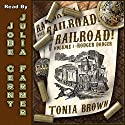 Railroad!: Volume 1: Rodger Dodger Audiobook by Tonia Brown Narrated by JoBe Cerny