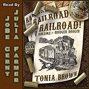 Railroad!: Volume 1 Audiobook