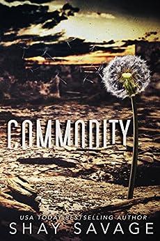 Commodity (English Edition) de [Savage, Shay]