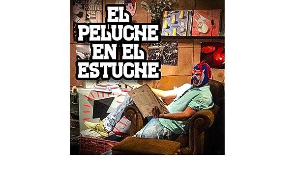 El Peluche en el Estuche - EP by Escorpión Dorado on Amazon ...