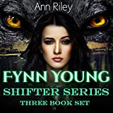 A Fynn Young Series Three Book Set: Absolving Evil, Heart of a Wolf, and Alpha