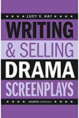 Writing & Selling Drama Screenplays (Writing & Selling Screenplays) Paperback