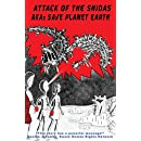 Attack of the Shidas: AKAs Save Planet Earth!
