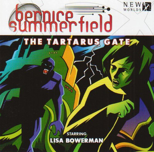 Download Bernice Summerfield 7.1 - The Tartarus Gate (Bernice Summerfield Big Finish) (Professor Bernice Summerfield) ebook