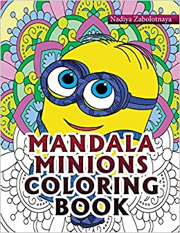 Amazon.com: Mandala Minions Coloring Book Part 1 (Volume 1 ...