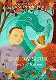 Shadow Sister (Dragonkeeper)
