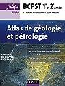 Atlas de géologie-pétrologie BCPST 1re et 2e années - 2e éd.: conforme au nouveau programme par Beaux