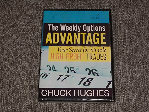 Chuck Hughes - The Weekly Options ADVANTAGE - Your Secret For Simple High-Profit Trades 2 DVD (Best Stocks For Weekly Options)