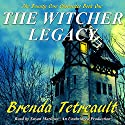 The Witcher Legacy: The Bounty Cove Chronicles, Book One Audiobook by Brenda Tetreault Narrated by Susan Marlowe