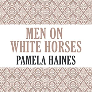Men on White Horses Audiobook