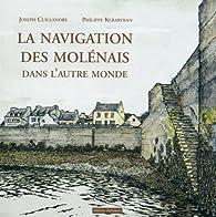 La navigation des Molénais dans l'autre monde par Joseph Cuillandre
