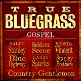 True Bluegrass Gospel