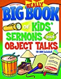 Really Big Book of Kids' Sermons and Object Talks (Big Books)