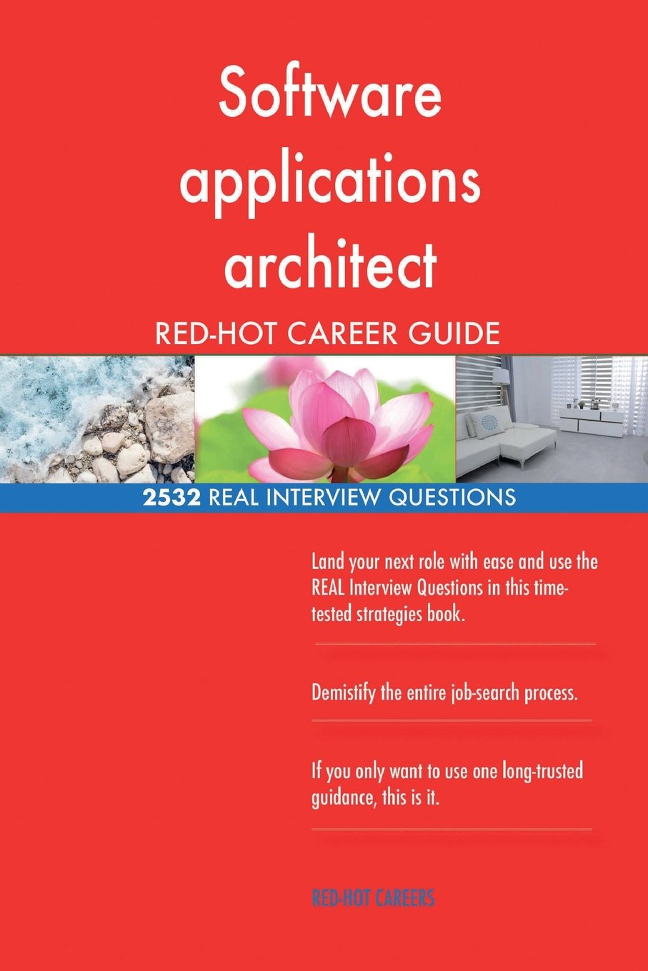 Software applications architect RED-HOT Career; 2532 REAL Interview Questions ebook