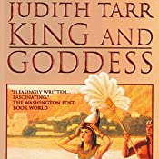 King and Goddess | Judith Tarr