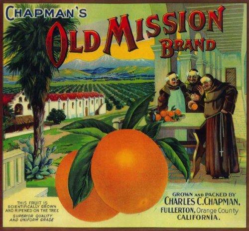 Fullerton, Orange County, California CHAPMAN'S Old Mission Brand Orange Citrus Fruit Crate Label Art Print ()