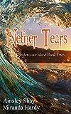 Nether Tears (Underwater Island Series Book 2)