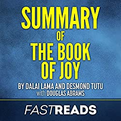 Summary of The Book of Joy by Dalai Lama and Desmond Tutu