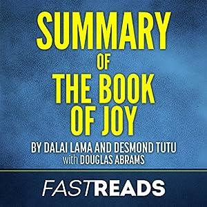 Summary of The Book of Joy by Dalai Lama and Desmond Tutu Audiobook