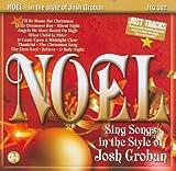 Noel: Songs in the Style of Josh Groban (Karaoke CDG)