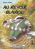 """Afficher """"Au revoir Blaireau"""""""