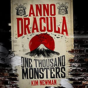 Anno Dracula: One Thousand Monsters Audiobook