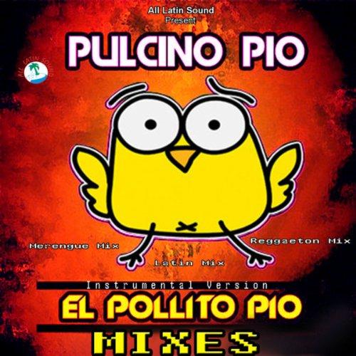 El Pollito Pio (Cumbia Remix) ()