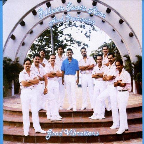 Good Vibrations by Gilberto Santa Rosa (2008-10-20)
