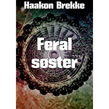 Feral søster (Norwegian Edition)