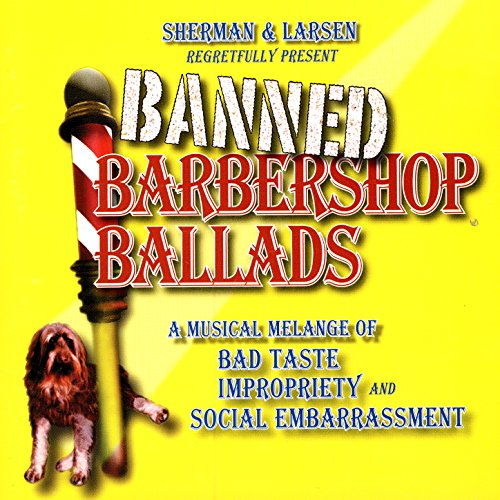 Amazon.com: Banned Barbershop Ballads: Sherman & Larsen: MP3 Downloads