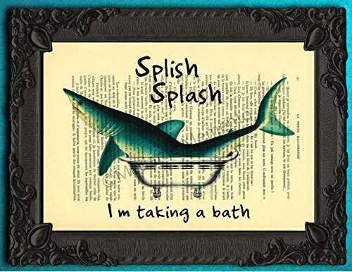 shark in bathtub artwork funny bathroom decor splish splash i was taking a bath poster. Black Bedroom Furniture Sets. Home Design Ideas