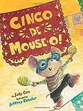 Cinco De Mouse-O! (Mouse (Holiday House))