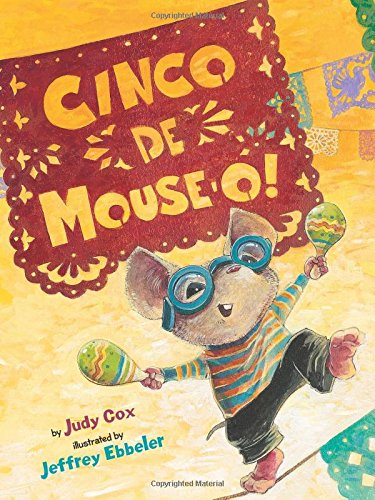 Cinco De Mouse-O! (Mouse (Holiday House))