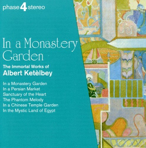 In a Monastery Garden by ROYAL PHILHARMONIC O