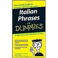 Italian Phrases For Dummies (For Dummies Series)