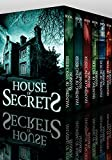 House of Secrets Super Boxset: A Collection Of Riveting Haunted House Mysteries