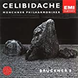 CELIBIDACHE / Münchner Philharmoniker - Bruckner: Symphony No. 8
