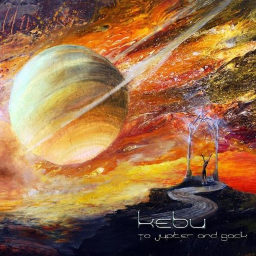 Kebu-To Jupiter And Back-CD-FLAC-2012-c05 Download