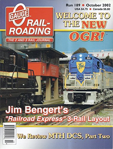 - O Gauge Railroading Magazine (Run 189 - October 2002 - Jim Bengert's