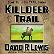 Killdeer Trail | David R. Lewis