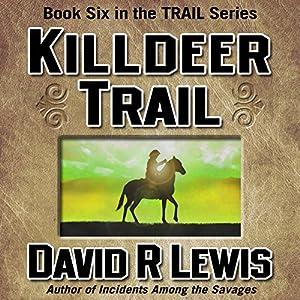 Killdeer Trail Audiobook