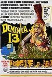 Dementia 13 POSTER Movie (27 x 40 Inches - 69cm x 102cm) (1963)