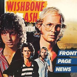 ロック好きの行き着く先は wishbone ash front page news