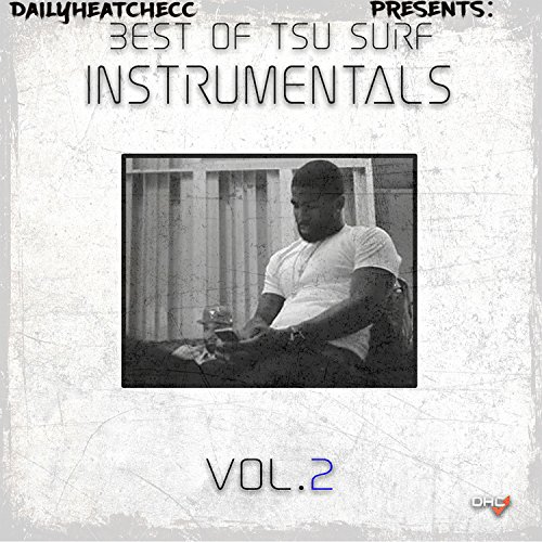 DailyHeatChecc Presents: Best of Tsu Surf Instrumentals, Vol. 2
