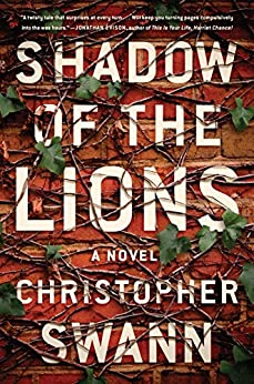 Shadow of the Lions: A Novel by [Swann, Christopher]