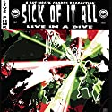 Sick of It All - Live in a Dive [Audio CD]<br>